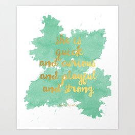She is Quick and Curious and Playful and Strong Mint Green Kate Spade Quote Art Print