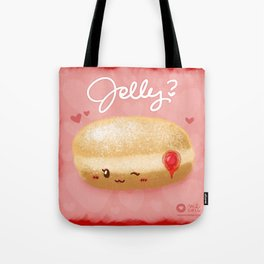 Jelly? Tote Bag