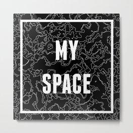 My Space Metal Print