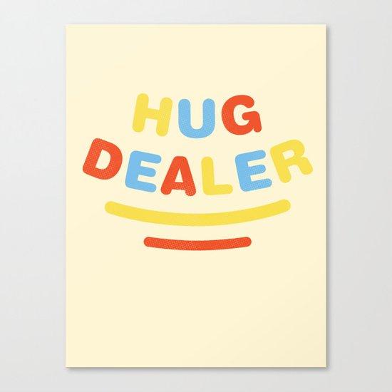 Hug Dealer Canvas Print