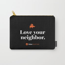 North Park – Love Your Neighbor – Union – Black Carry-All Pouch