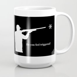Do you feel triggered? (white) Coffee Mug