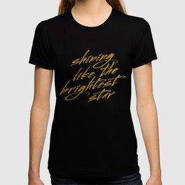 Shining Like The Brightest Star T-shirt