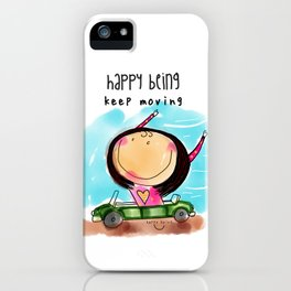 Keep Moving iPhone Case