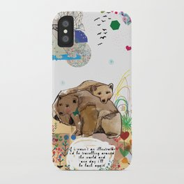 I Would Be iPhone Case
