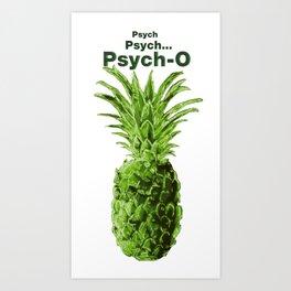 Psych, Psych-o. Art Print