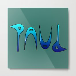 Paul (Ambigram) Namendreher Metal Print