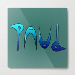 Paul (Ambigram) Namendreher Metal Print