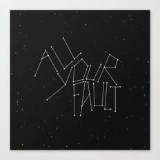 All Your Fault Canvas Print