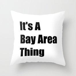Bay Area California Throw Pillow