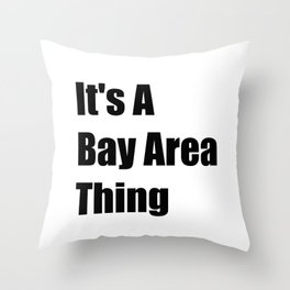 Bay Area California Throw Pillow