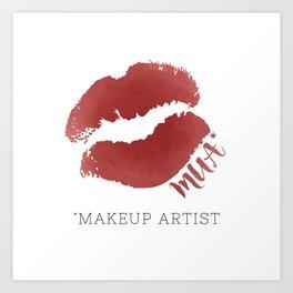 MUA *Makeup Artist Art Print