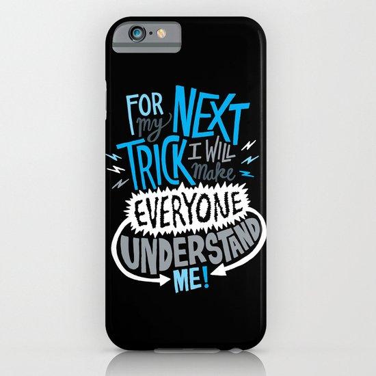 My Next Trick iPhone & iPod Case