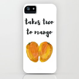 takes two to mango iPhone Case