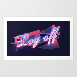 Log off Art Print