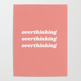 overthinking Poster