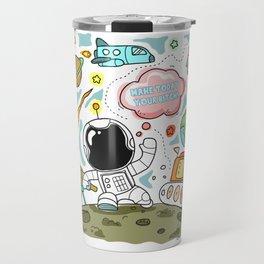 Make Today Your Bitch! Travel Mug