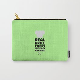 Real Grill Chefs are from Hamburg T-Shirt D4u7m Carry-All Pouch