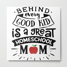 Homeschool Mom Metal Print