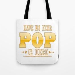 POP IS HERE Tote Bag