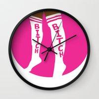 bitch Wall Clocks featuring BITCH by TheArtGoon