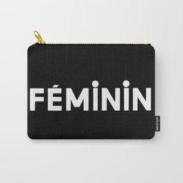 FÉMININ Carry-All Pouch