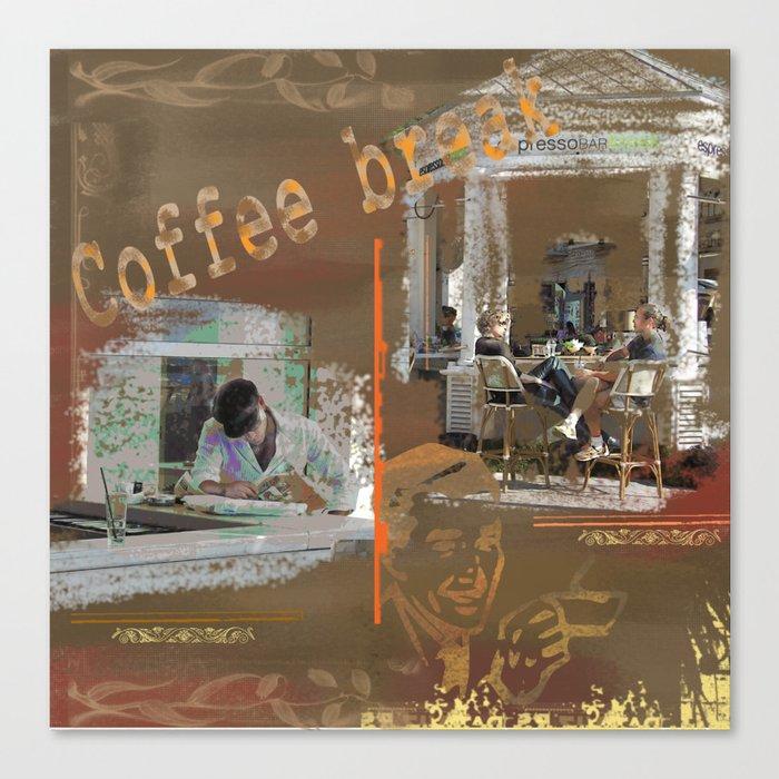 COFFEE BREAK 2 Canvas Print