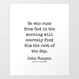 9 | John Bunyan Quotes| 201217 | Writer Of The Pilgrim's Progress' Art Print