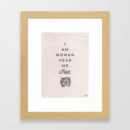 I Am Woman Hear Me Roar Framed Art Print