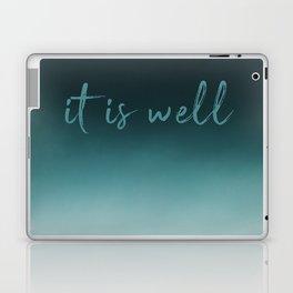 It Is Well Laptop & iPad Skin