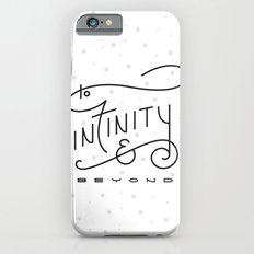 To Infinity & Beyond iPhone 6s Slim Case