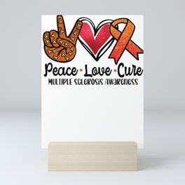 Peace Love Cure Multiple Sclerosis Awareness MS Support Mini Art Print