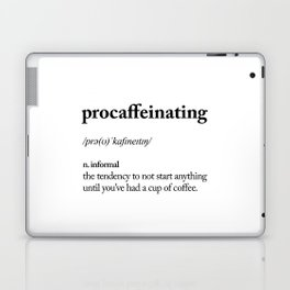 Procaffeinating Black and White Dictionary Definition Meme wake up bedroom poster Laptop & iPad Skin