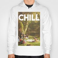 chill Hoodies featuring Chill by eARTh