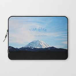 rise free from care before the dawn, and seek adventures Laptop Sleeve