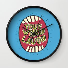 Your Wicked Laugh Wall Clock