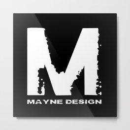 Mayne Design Metal Print
