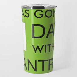 Facility Tantrum Sign in Green Travel Mug