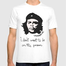 Che does not want to be on this print White Mens Fitted Tee SMALL