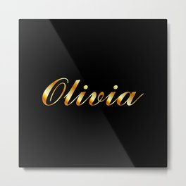 Name of a girl Olivia in golden letters Metal Print