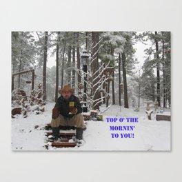 Top o' the Mornin' to you Canvas Print