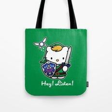Hey! Listen! Tote Bag