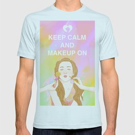 Keep Calm and MakeUp On T-shirt