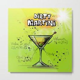 Dirty Martini Metal Print