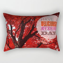Have A Deliciously Awesome Day Rectangular Pillow
