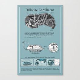 Trilobite Enrollment poster Canvas Print