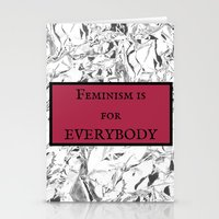 feminism Stationery Cards featuring Feminism is for Everybody  by Shelby Thompson
