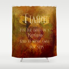 FLAME for the birth of a Nephilim and to wash away our sins. Shadowhunter Children's Rhyme. Shower Curtain