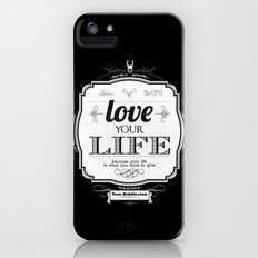 Love your Life iPhone (5, 5s) Slim Case