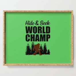 Hide and seek world champ funny quote Serving Tray